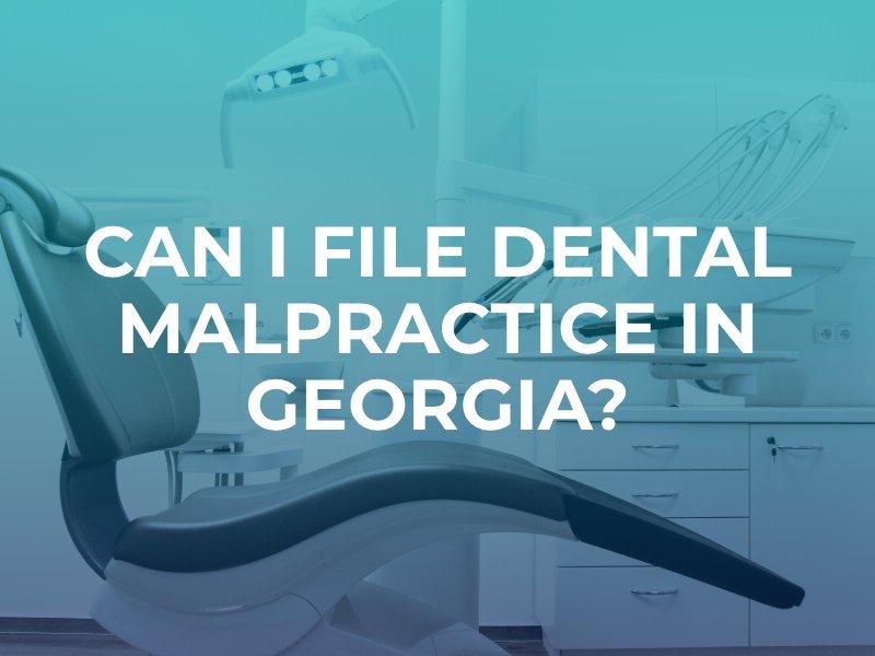 Georgia dental malpractice